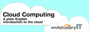 Evolutionary IT Cloud Computing Explained Presentation Joseph Guarino of Evolutionary IT